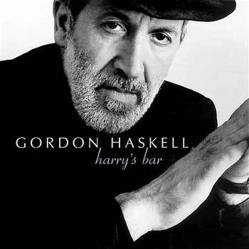 Harry's Bar - Gordon Haskell