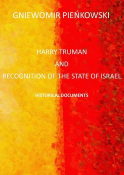 Harry Truman And The Recognition Of The State Of Israel Historical