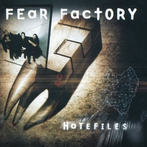Hatefiles (Remastered)-Fear Factory