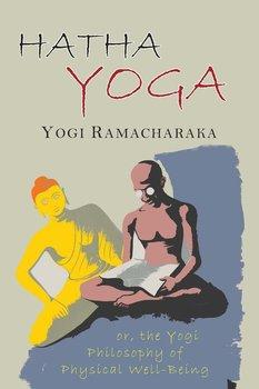 Hatha Yoga-Ramacharaka Yogi