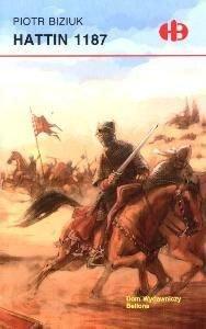 Hattin 1187-Biziuk Piotr