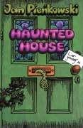 Haunted House-Pienkowski Jan