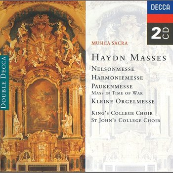 Haydn: 4 Masses-The Choir of King's College, Cambridge, London Symphony Orchestra, Sir David Willcocks, Choir Of St. John's College, Cambridge, Academy of St. Martin in the Fields, George Guest