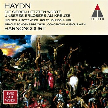 Haydn : The Seven Last Words of Christ on the Cross-Nikolaus Harnoncourt