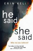 He Said / She Said-Kelly Erin