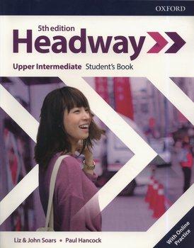 Headway 5E Upper-Intermediate Student's Book with Online Practice-Soars Liz, Soars John, Hancock Paul