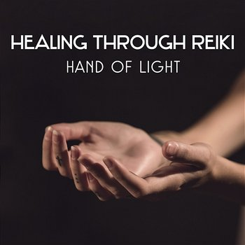 Healing Through Reiki – Hand of Light, Om Yoga Mantra, Music for Awakening and Mindfulness, Cure Depression, Simple Human Being-Liquid Relaxation Oasis
