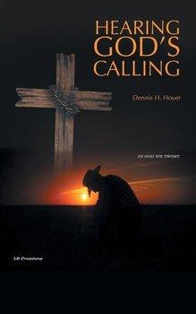 Hearing God's Calling-Hoyer Dennis H.