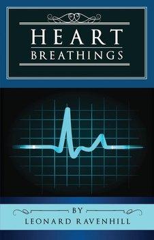 Heart Breathings-Ravenhill Leonard