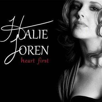 Heart First-Halie Loren
