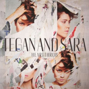 Hearthrob-Tegan and Sara