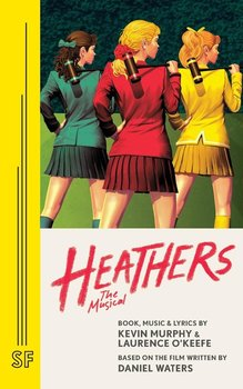 Heathers the Musical-O'keefe Laurence