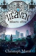 Heaven. Miasto elfów-Marzi Christoph