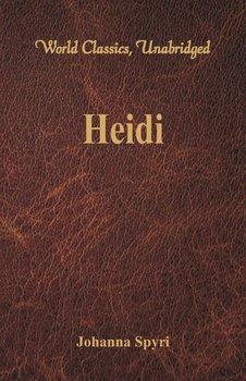 Heidi (World Classics, Unabridged)-Spyri Johanna