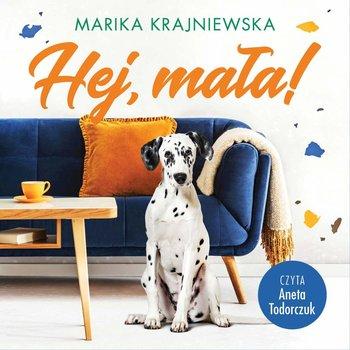Hej, mała!-Krajniewska Marika