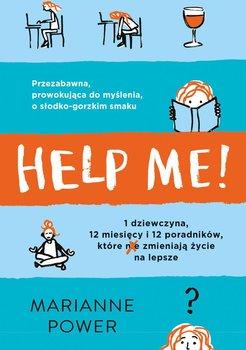 Help Me! Czy poradniki rzeczywiście pomagają zmienić życie na lepsze-Power Marianne