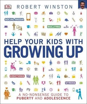 Help Your Kids with Growing Up-Opracowanie zbiorowe