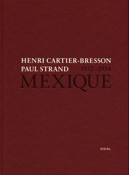 Henri Cartier-Bresson Paul Strand Mexique 1932-1934-Cartier-Bresson Henri, Strand Paul