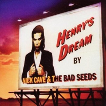 Henry's Dream-Nick Cave and The Bad Seeds