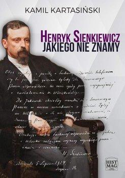 Henryk Sienkiewicz jakiego nie znamy                      (ebook)