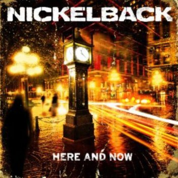 Here and Now-Nickelback
