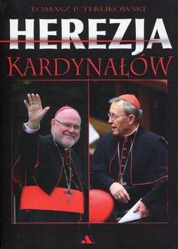 Herezja kardynałów-Terlikowski Tomasz P.