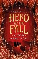 Hero at the Fall-Hamilton Alwyn