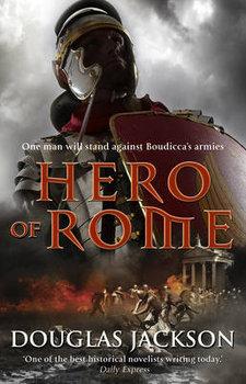 Hero of Rome (Gaius Valerius Verrens 1): An action-packed and riveting novel of Roman adventure...-Jackson Douglas