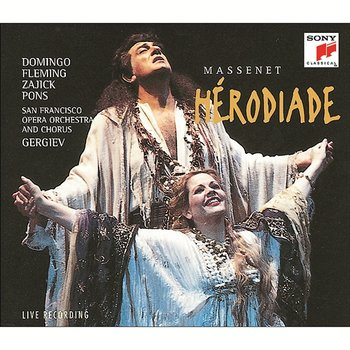 HÉRODIADE - Opera in four acts and seven tableaux - Plácido Domingo