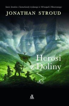 Herosi z doliny-Stroud Jonathan