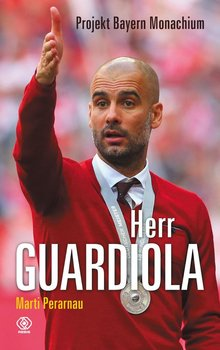 Herr Guardiola. Projekt Bayern Monachium                      (ebook)