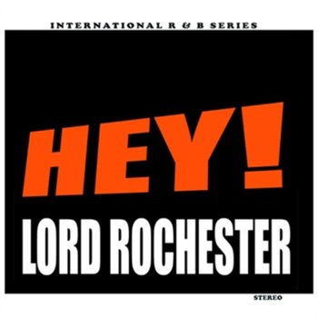 Hey!-Lord Rochester