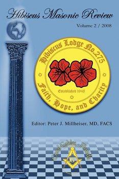 Hibiscus Masonic Review-Millheiser Peter J.