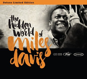 Hidden World Of Miles Davis-Davis Miles, Coltrane John, Mingus Charles, Rollins Sonny, Evans Bill, Evans Gil, Adderley Cannonball