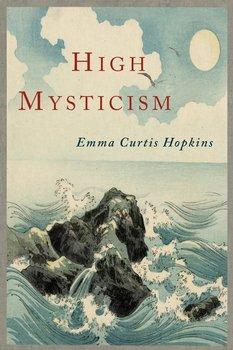 High Mysticism-Hopkins Emma Curtis