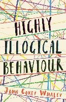 Highly Illogical Behaviour-Whaley John Corey