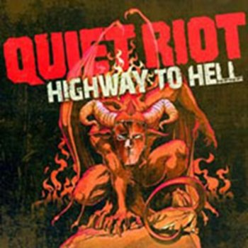 Highway To Hell-Quiet Riot