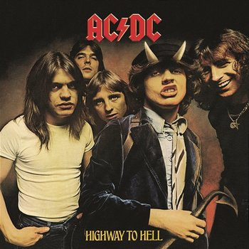 Highway to Hell - AC, DC