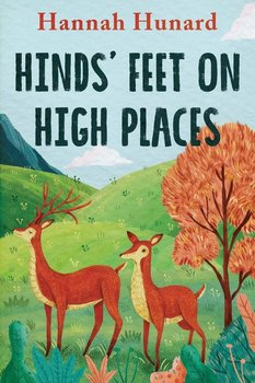 Hinds' Feet on High Places - Hurnard Hannah