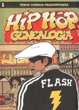 Hip Hop Genealogia. Tom 1-Piskor Ed