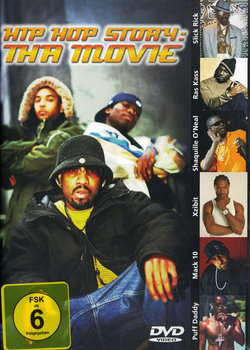 Hip Hop Story : Tha Movie-2 Pac, The Notorious B.I.G., DMX, KRS-One, Xzibit, Eazy-E, Daz Dillinger, Snoop Dogg, Bone Thugs-N-Harmony, Ice Cube