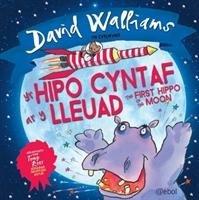Hipo Cyntaf ar y Lleuad, Yr / The First Hippo on the Moon-Walliams David
