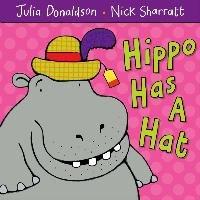 Hippo Has A Hat-Donaldson Julia