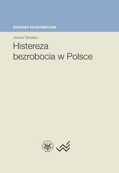 Histereza bezrobocia w Polsce                      (ebook)