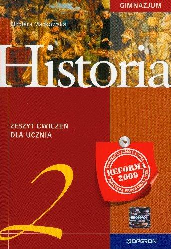 Znalezione obrazy dla zapytania Elżbieta Maćkowska : Historia 2 - zeszyt ćwiczeń dla ucznia gimnazjum 2010