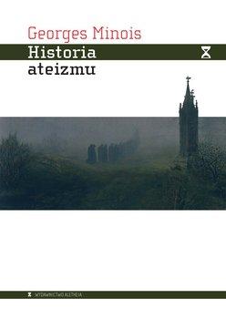 Historia ateizmu-Minois Georges