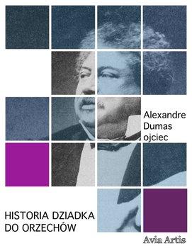 Historia dziadka do orzechów-Dumas Aleksander