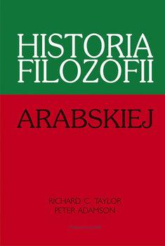 Historia filozofii arabskiej-Taylor Richard C., Adamson Peter