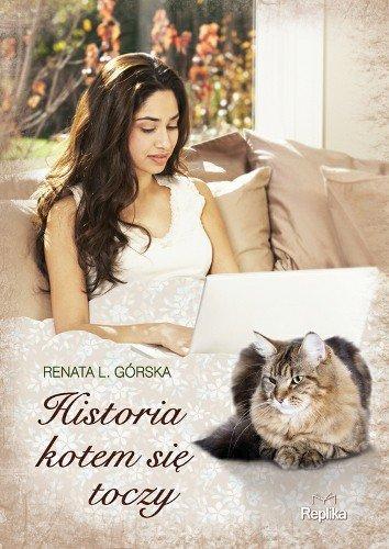 Renata Górska, Historia kotem się toczy