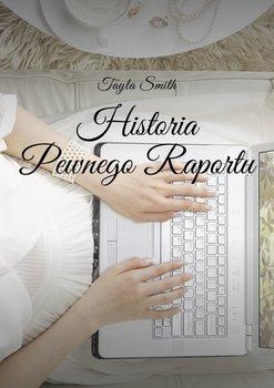 Historia pewnego raportu-Smith Tayla